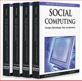 Social Computing : Concepts, Methodologies,Tools, and Applications, , 1605669849