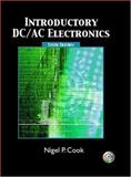 Introductory DC/AC Electronics, Cook, Nigel P., 0131139843