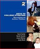 Keys to College Studying : Becoming an Active Thinker and Prentice Hall Guide Research Navigation Pkg, Carter, Carol and Bishop, Joyce, 0131999842