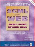 Beyond HTML : SGML Publishing on the World Wide Web, with CD-ROM, Rubinsky, Yuri, 0135199840