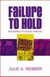 Failure to Hold, Julie A. Webber, 0742519848