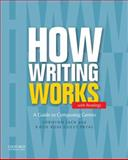 How Writing Works with Readings, Jack, Jordynn and Pryal, Katie Rose Guest, 0199859841
