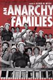 An Anarchy of Families : State and Family in the Philippines, McCoy, Alfred W., 029922984X