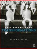 Environmental Transformations 1st Edition