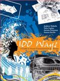 100 Ways: A Guide to Visual Communication and Design, Andrew Nicholls and Jacinta Patterson, 0521739845
