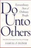 Do unto Others, Samuel P. Oliner, 0813339847