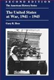 The United States at War, 1941-1945 2nd Edition
