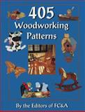 405 Woodworking Patterns, FC and A Publishing Staff, 0915099845