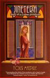 Jinetera, Story of a Cuban Prostitute, Yousi Mazpule, 1613709846