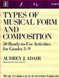 Types of Musical Form and Composition, Audrey J. Adair-Hauser, 0139349855