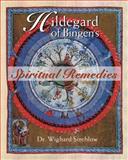 Hildegard of Bingen's Spiritual Remedies, Wighard Strehlow, 0892819855
