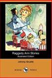 Raggedy Ann Stories, Gruelle, Johnny, 1406549851