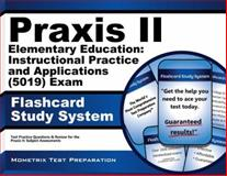 Praxis II Elementary Education Instructional Practice and Applications (5015) Exam Flashcard Study System : Praxis II Test Practice Questions and Review for the Praxis II Subject Assessments, Praxis II Exam Secrets Test Prep Team, 1621209857