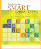 The Handbook for SMART School Teams, Conzemius, Anne and O'Neill, Jan, 1879639858