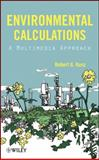 Environmental Calculations : A Multimedia Approach, Kunz, Robert G., 0470139854