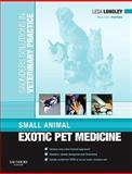 Small Animal Exotic Pet Medicine, Longley, Lesa, 0702029858