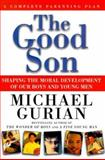 The Good Son, Michael Gurian, 0874779855