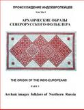 Archaic Images Folklore of Northern Russia, S. Zharnikova, 1500109851