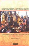 Kings, Nobles and Commoners : States and Societies in Early Modern Europe, Black, Jeremy, 1860649858
