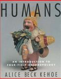 Humans, Alice Beck Kehoe, 0415919851