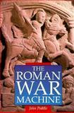 Roman War Machine, John Peddie, 0938289853