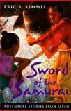 Sword of the Samurai, Eric A. Kimmel, 0152019855