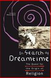 In Search of Dreamtime 9780226509853