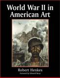 World War II in American Art 9780786409853