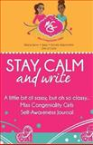 Stay Calm and Write, Angelique Jackson, 1492899852
