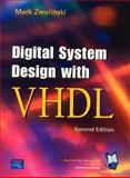 Digital System Design with VHDL, Zwolinski, Mark, 013039985X