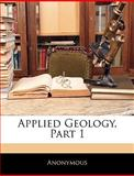 Applied Geology, Part, Anonymous and Anonymous, 1145459854