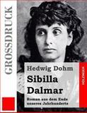 Sibilla Dalmar (Großdruck), Hedwig Dohm, 1484039858