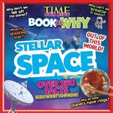 Time for Kids Book of Why - Stellar Space, Time for Kids Magazine Editors, 1603209859