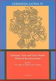 Germanic Texts and Latin Models : Medieval Reconstructions, , 9042909854