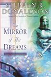The Mirror of Her Dreams, Stephen R. Donaldson, 0345459857