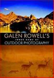 Galen Rowell's Inner Game of Outdoor Photography, Galen Rowell, 039304985X