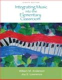 Integrating Music into the Elementary Classroom (with Resource Center Printed Access Card), Anderson, William M. and Lawrence, Joy E., 0495569852