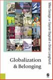 Globalization and Belonging, Longhurst, Brian and Savage, Michael, 0761949852