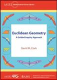 Euclidean Geometry, David M. Clark, 0821889850