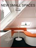 New Small Spaces, Loft Publications Staff and Frances Zamora Mola, 0061149853