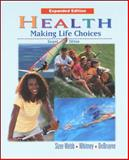 Health : Making Life Choices, Debra Sizer-Webb, Whitney and McGraw-Hill Staff, 0538429852
