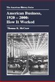 American Business, 1920-2000 1st Edition