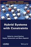 Hybrid Systems with Constraints,, 1118639855