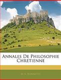 Annales de Philosophie Chretienne, M. A. Bonnetty, 1142089851