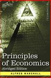 Principles of Economics Abridged Edition, Marshall, Alfred, 1596059850