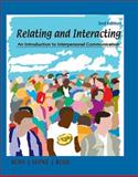 Relating and Interacting : An Introduction to Interpersonal Communication, Ross, Raymond and Seipke, Heather S., 1602299854