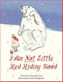 I Am Not Little Red Riding Hood, Alessandro Lecis, 1620879859