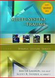 Multi-System Trauma, Larmon, Baxter and Snyder, Scott, 013234985X