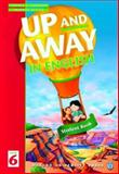 Up and Away in English, Level 6, Terence G. Crowther, 0194349853