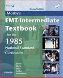 EMT-Intermediate Textbook for the 1985 National Standard Curriculum, Wertz, Elizabeth and Jones, Shirley A., 0323039855